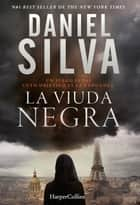 La viuda negra ebook by Daniel Silva