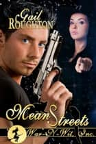 Mean Streets ebook by Gail Roughton