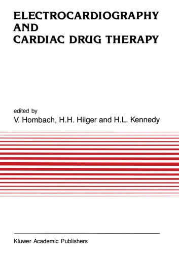 Electrocardiography and Cardiac Drug Therapy ebook by