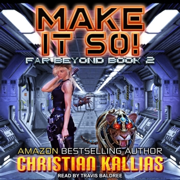 Make it So! audiobook by Christian Kallias