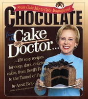 Chocolate from the Cake Mix Doctor ebook by Anne Byrn