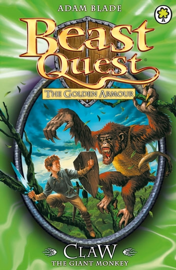 Beast Quest: Claw the Giant Monkey - Series 2 Book 2 ebook by Adam Blade