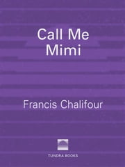 Francis chalifour ebook and audiobook search results rakuten kobo call me mimi ebook by francis chalifour fandeluxe Images