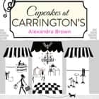 Cupcakes at Carrington's audiobook by Alexandra Brown