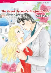 THE GREEK TYCOON'S PREGNANT WIFE - Mills&Boon Comics ebook by Anne Mather, Yoko Inoue