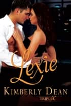 Lexie ebook by Kimberly Dean
