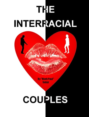"The Interracial Couples ebook by ""Mark Paul"" Sebar"