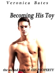 Becoming His Toy ebook by Veronica Bates