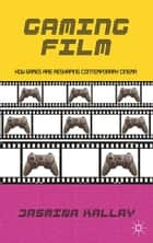Gaming Film ebook by Jasmina Kallay