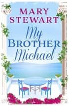 My Brother Michael ebook by