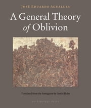 A General Theory of Oblivion ebook by Jose Eduardo Agualusa,Daniel Hahn