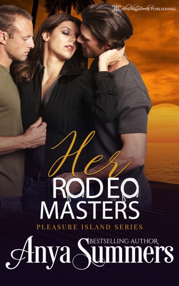 Her Rodeo Masters ebook by Anya Summers