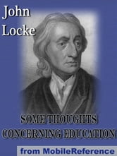 Some Thoughts Concerning Education (Mobi Classics) ebook by John Locke