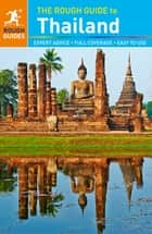 The Rough Guide to Thailand ebook by Rough Guides