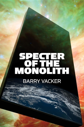 Specter Of The Monolith