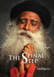 The Spinal Step ebook by Sadhguru Jaggi Vasudev