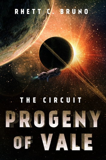 Progeny of Vale - The Circuit ebook by Rhett C. Bruno