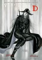 Vampire Hunter D Volume 28: The Tiger in Winter ebook by
