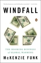 Windfall ebook by Mckenzie Funk