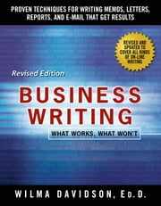 Business Writing - What Works, What Won't ebook by Wilma Davidson,Janet Emig
