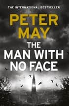 The Man With No Face ebook by Peter May