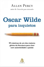 Oscar Wilde para inquietos ebook by Allan Percy