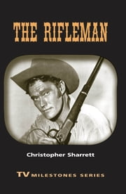 The Rifleman ebook by Christopher Sharrett