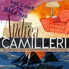 The Cook of the Halcyon audiobook by Andrea Camilleri