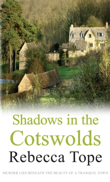 Shadows in the Cotswolds ebook by Rebecca Tope
