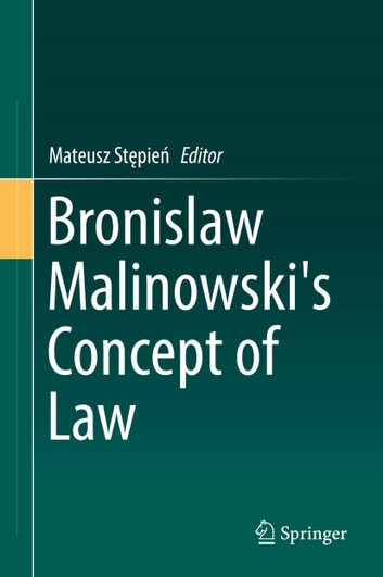 Bronislaw Malinowski's Concept of Law ebook by