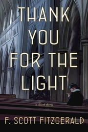 Thank You for the Light ebook by F. Scott Fitzgerald