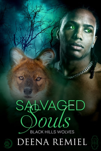 Salvaged Souls (Black Hills Wolves #58) ebook by Deena Remiel