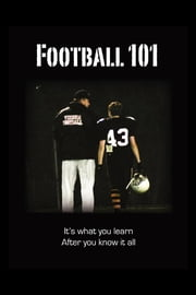 Football 101 ebook by Michael Ashley