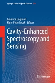 Cavity-Enhanced Spectroscopy and Sensing ebook by