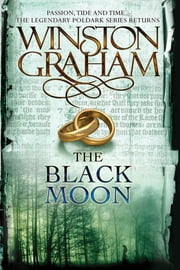 The Black Moon - A Novel of Cornwall, 1794-1795 ebook by Winston Graham