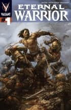 Eternal Warrior (2013) Issue 1 ebook by Greg Pak, Trevor Hairsine, Brian Reber