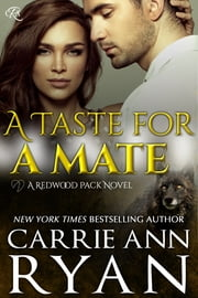 A Taste for a Mate ebook by Carrie Ann Ryan
