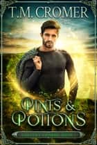 Pints & Potions ebook by T.M. Cromer