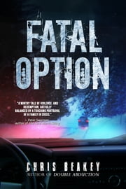 Fatal Option ebook by Chris Beakey