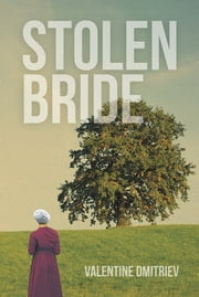 STOLEN BRIDE ebook by Valentine Dmitriev