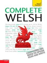Complete Welsh Beginner to Intermediate Course - Learn to read, write, speak and understand a new language with Teach Yourself ebook by Julie Brake,Christine Jones