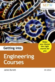 Getting into Engineering Courses ebook by James Burnett