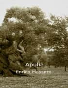 Apulia ebook by Enrico Massetti