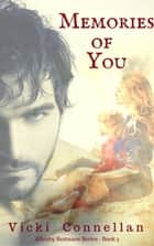Memories Of You - Allenby Romance Series, #5 ebook by