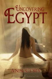 Uncovering Egypt ebook by Ann Cory