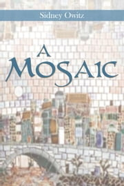 A Mosaic ebook by Sidney Owitz