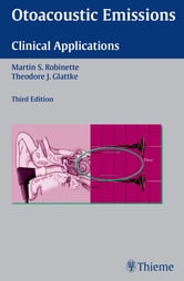 Otoacoustic Emissions - Clinical Applications ebook by