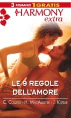 Le 9 regole dell'amore ebook by Colleen Collins