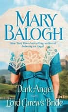 Dark Angel/Lord Carew's Bride ebook by Mary Balogh