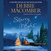 Starry Night - A Christmas Novel audiobook by Debbie Macomber